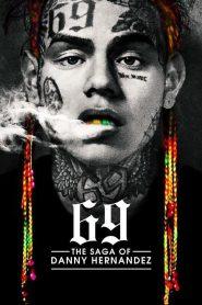 69 The Saga of Danny Hernandez online