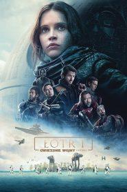Łotr 1 Gwiezdne Wojny – Historie online