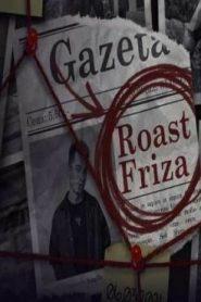 Roast Friza online