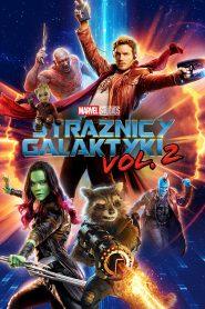 Strażnicy Galaktyki Vol. 2 online