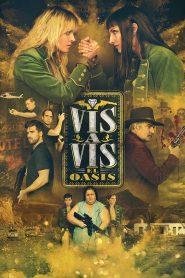 Vis a Vis El Oasis online